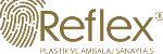 REFLEX PLASTİK VE AMBALAJ SANAYİ TİCARET ANONİM ŞİRKETİ